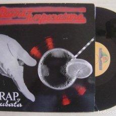 Discos de vinilo: BUENA TEMPERATURA - RAP Y CUBATA - MAXI-SINGLE 45 - ESPAÑOL 1987 - BOY RECORDS. Lote 136182962