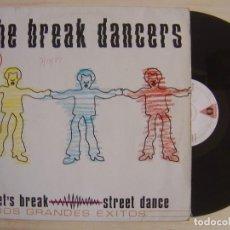 Discos de vinilo: THE BREAK DANCERS - MAXI-SINGLE 45 - ESPAÑOL 1984 - VICTORIA. Lote 136183870