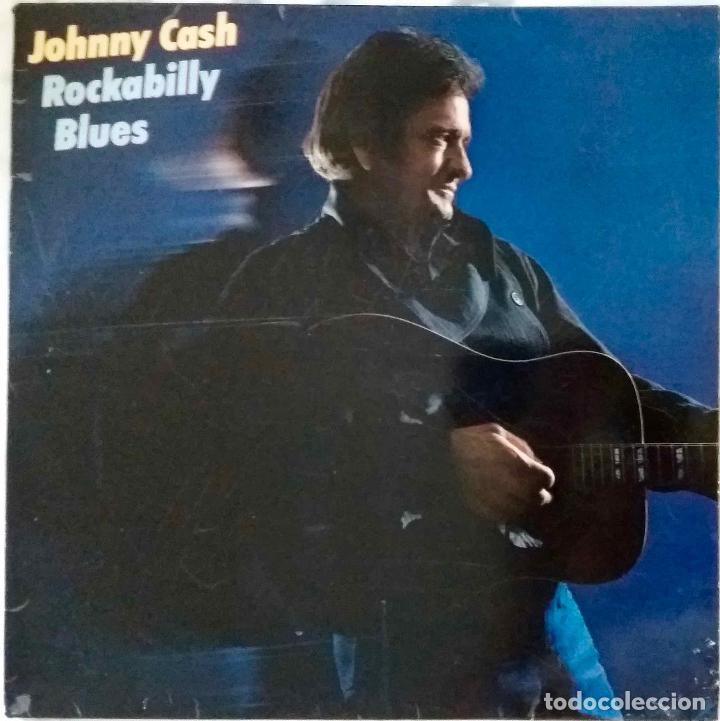 JOHNNY CASH. ROCKABILLY BLUES. LP ESPAÑA (Música - Discos - LP Vinilo - Country y Folk)