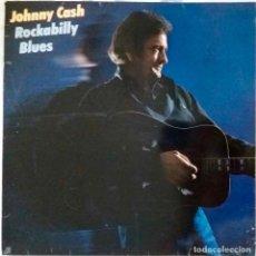 Discos de vinilo: JOHNNY CASH. ROCKABILLY BLUES. LP ESPAÑA. Lote 136201490