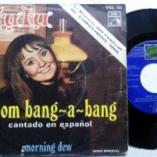 Discos de vinilo: LULU. BOOM BANG-A-BANG. SINGLE EMI VSL 122. ESPAÑA 1969. MORNING DEW. EUROVISIÓN 1969.. Lote 136205342