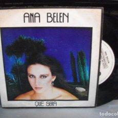 Discos de vinilo: ANA BELEN. QUE SERA / QUIÉN PUDIERA SABER AMAR. SINGLE 1980 PROMO. Lote 179953780