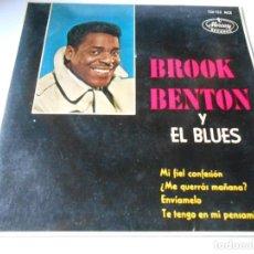 Discos de vinilo: BROOK BENTON Y EL BLUES, EP, MI FIEL CONFESION + 3, AÑO 1963. Lote 136217430