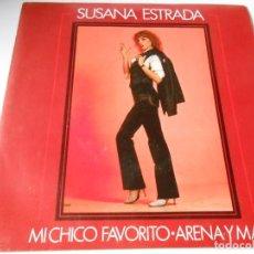 Discos de vinilo: SUSANA ESTRADA, SG, MI CHICO FAVORITO + 1, AÑO 1981. Lote 175313560