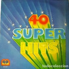 Discos de vinilo: 40 SUPER HITS. Lote 136233198
