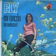 Disques de vinyle: ELY / MI RINCON (XIII FESTIVASL DE BENIDORM) / TE CONFESARE (SINGLE 1971). Lote 136235362