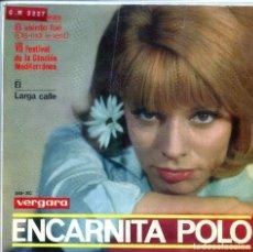 Discos de vinilo: ENCARNITA POLO (VII FESTIVAL DEL MEDITERRANEO) 1.000 HORAS + 3 (EP 1965). Lote 136235474