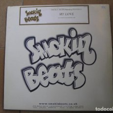 Discos de vinilo: SMOKIN BEATS ?– MY LOVE - SMOKIN BEATS 2000 - MAXI - PLS. Lote 136246982