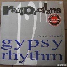 Discos de vinilo: RAUL ORELLANA* FEAT. JOCELYN BROWN – GYPSY RHYTHM - HISPAVOX 1991 - MAXI - PLS. Lote 136248366