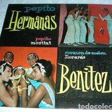 Discos de vinilo: HERMANAS BENITEZ – PEPITO + 3 - EP 1960. Lote 136265006