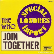 Discos de vinilo: THE WHO ?– JOIN TOGETHER SELLO: TRACK RECORD ?– 2094-102 FORMATO: VINYL, 7 , 45 RPM, SINGLE . Lote 136307210