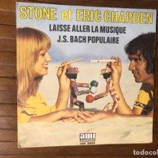 Discos de vinilo: STONE ET ERIC CHARDEN ?– LAISSE ALLER LA MUSIQUE / J.S. BACH POPULAIRE . Lote 136321822