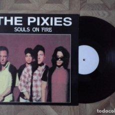 Discos de vinilo: THE PIXIES - SOULS ON FIRE - LP NO OFICIAL ?? - CARPETA EX VINILO VG++. Lote 136340610