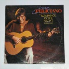 Discos de vinilo: JOSÉ FELICIANO. - ROMANCE IN THE NIGHT - LP. TDKDA44. Lote 136347558