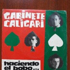 Discos de vinilo: GABINETE CALIGARI- HACIENDO EL BOBO/ MADRID TRANSITO- SINGLE DRO 1985. Lote 136367402