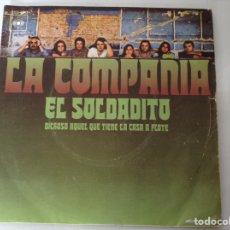 Discos de vinilo: LA COMPAÑÍA ,EL SOLDADITO. Lote 136368221
