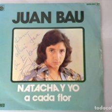 Discos de vinilo: JUAN BAU FIRMADO. Lote 136368674