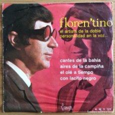 Discos de vinilo: FLOREN'TINO EP DISCOS VICTORIA AÑO 1967. Lote 136370050