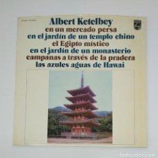 Discos de vinilo: ALBERT KETELBEY. EN UN MERCADO PERSA / EN EL JARDIN DE UN TEMPLO CHINO / EL EGIPTO MÍSTICO. TDKDA45. Lote 136373318