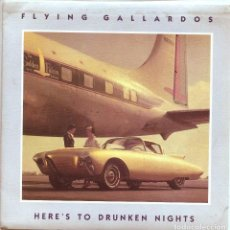 Discos de vinilo: FLYING GALLADORS / HERE'S TO DRUNKEN NIGHTS / MIDNIGHT HOUR (SINGLE 1989). Lote 136384378