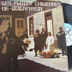 Discos de vinilo: LES FLAUTES CHILIENNES DE QUILAPAYUN -LP -BUEN ESTADO. Lote 136397562
