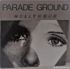 Discos de vinilo: PARADE GROUND - HOLLYWOOD MAXI EDIC. BELGA - A PLAY IT AGAIN SAM - 1988. Lote 136399554