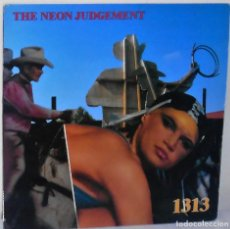 Discos de vinilo: THE NEON JUDGEMENT - 1313 MAXI EDICIÓN U S A - SAM - 1989. Lote 136403294