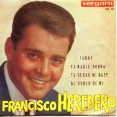 Discos de vinil: FRANCISCO HEREDERO / TU SERAS MI BABY + 3 (EP 1964). Lote 136425874