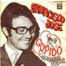 Discos de vinilo: FRANCISCO JOSE / CUPIDO / CUANDO CREAS (SINGLE PROMO 1968). Lote 136425942