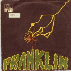 Discos de vinilo: FRANKLIN / SATISFACTION (PARTES I Y II) / BORDER SONG (SINGLE 1971). Lote 136426158