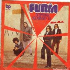 Discos de vinilo: FURIA / DESPERTAR / SOLAMENTE TU (SINGLE 1972). Lote 136444426