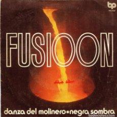 Discos de vinilo: FUSIOON / DANZA DEL MOLINERO / NEGRA SOMBRA (SINGLE PROMO 1972). Lote 136444654