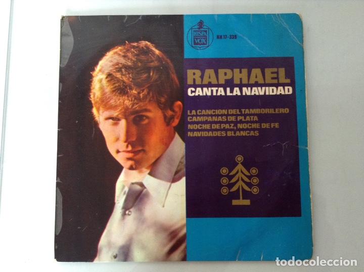 RAPHAEL SINGLE VINILO (Música - Discos - Singles Vinilo - Solistas Españoles de los 50 y 60)