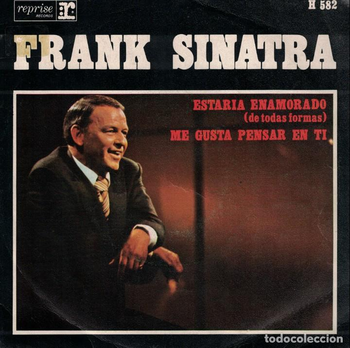 FRANK SINATRA - I WOULD BE IN LOVE / GOING OUT OF MY HEAD (SINGLE ESPAÑOL, REPRISE 1970) segunda mano