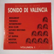 Discos de vinilo: SONIDO DE VALENCIA VOL. 1. RECOPILATORIO DE GRUPOS. MEGABEAT, TEKNIKA, INTERFRONT... TDKDA46. Lote 136488506