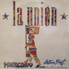 Discos de vinilo: LA UNION - MARACAIBO LATINO BEAT - MAXI SINGLE DE 12 PULGADAS RARO DE VINILO. Lote 136499346