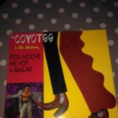 Discos de vinilo: ESTA NOCHE ME VOY A BAILAR .LOS COYOTES ( MAXI ). Lote 136521258