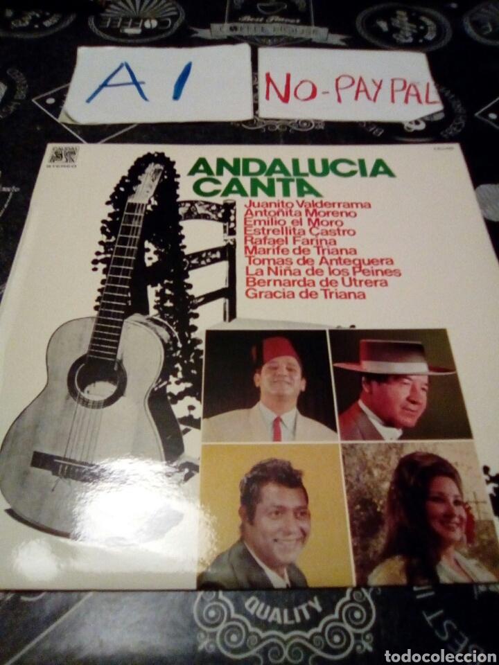 ANDALUCIA CANTA , JUANITO VALDERRAMA, ANTOÑITA MORENO, EMILIO EL MORO , ESTRELLITA CASTRO, RAFAEL... (Música - Discos - LP Vinilo - Flamenco, Canción española y Cuplé)