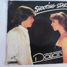 Discos de vinilo: DOLLAR. SHOOTING STAR.. Lote 136525756