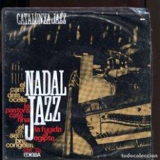 Discos de vinilo: CATALUNYA JAZZ. NADAL JAZZ. EDIGSA 1965. EP. Lote 136534618