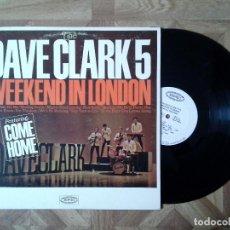 Discos de vinilo: DAVE CLARK FIVE - WEEKEND IN LONDON - LP USA 1965 - CARPETA VG+ VINILO VG. Lote 136540002