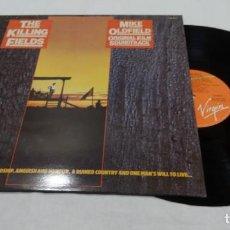 Discos de vinilo: MIKE OLDFIELD - THE KILLLING FIELDS. ORIGINAL FILM SOUNDTRACK- LP 1984. Lote 136554158