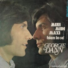 Dischi in vinile: GEORGIE DANN - MINI MIDI MAXI / BIEN LO SE (SINGLE ESPAÑOL, DISCOPHON 1971). Lote 136563310
