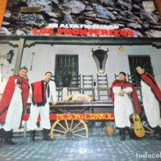 Discos de vinilo: LOS FRONTERIZOS - EN ALTA FIDELIDAD - LP 1972. Lote 136592654