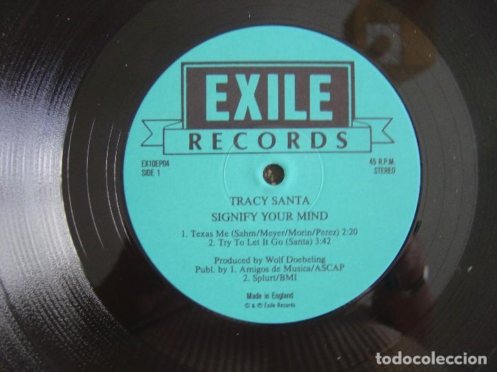 Discos de vinilo: Tracy Santa - Signify Your Mind - MAXI-SINGLE 45 - 10 PULGADAS - INGLES - Exile Records - Foto 2 - 136605198