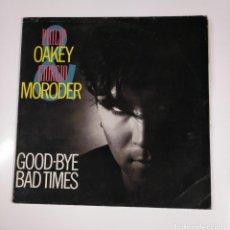Disques de vinyle: PHILIP OAKEY & GIORGIO MORODER. - GOOD-BYE BAD TIMES. MAXI SINGLE. TDKDA47. Lote 136614090