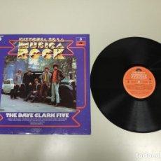 Discos de vinilo: 1018- THE DAVE CLARK FIVE Hª DE LA MUSICA ROCK LP VIN PORT VG + DISC VG ++ . Lote 136627262
