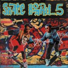 Discos de vinilo: SKATE BOARD VOLUMEN 5 - DOBLE LP DE 1993 RF-6457 , PORTADA ABIERTA. Lote 136659046