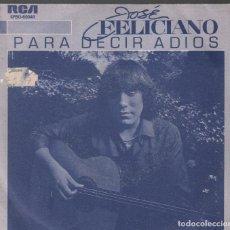 Discos de vinilo: JOSE FELICIANO - PARA DECIR ADIOS, TODO EL MUNDO TE AMA****SINGLE RCA DE 1982 ,RF-3601. Lote 136661494