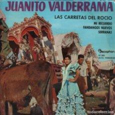 Disques de vinyle: JUANITO VALDERRAMA - LAS CARRETAS DEL ROCIO / MI RECUERDO / SERRANAS....EP DISCOPHON DE 1962 RF-3606. Lote 136664026
